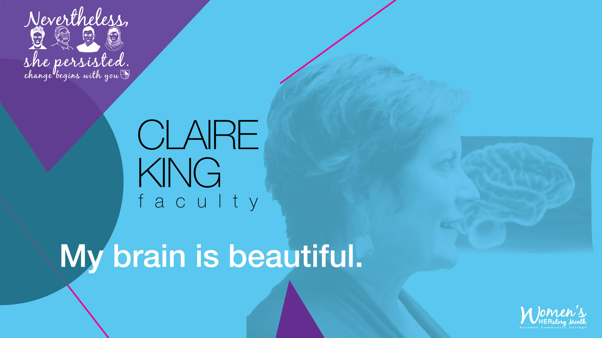 "SHEro Campaign: Claire King, ""My Brain is Beautiful"""