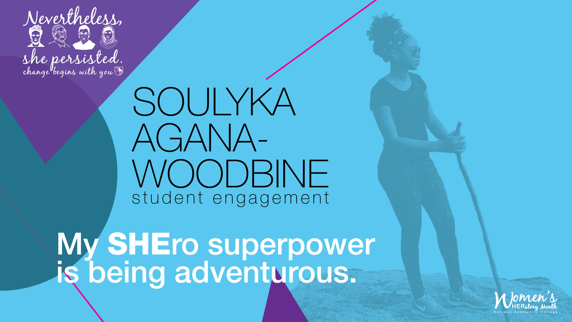 "SHEro Campaign: Soulyka Agana, ""My SHEro superpower is bing adventurous"""