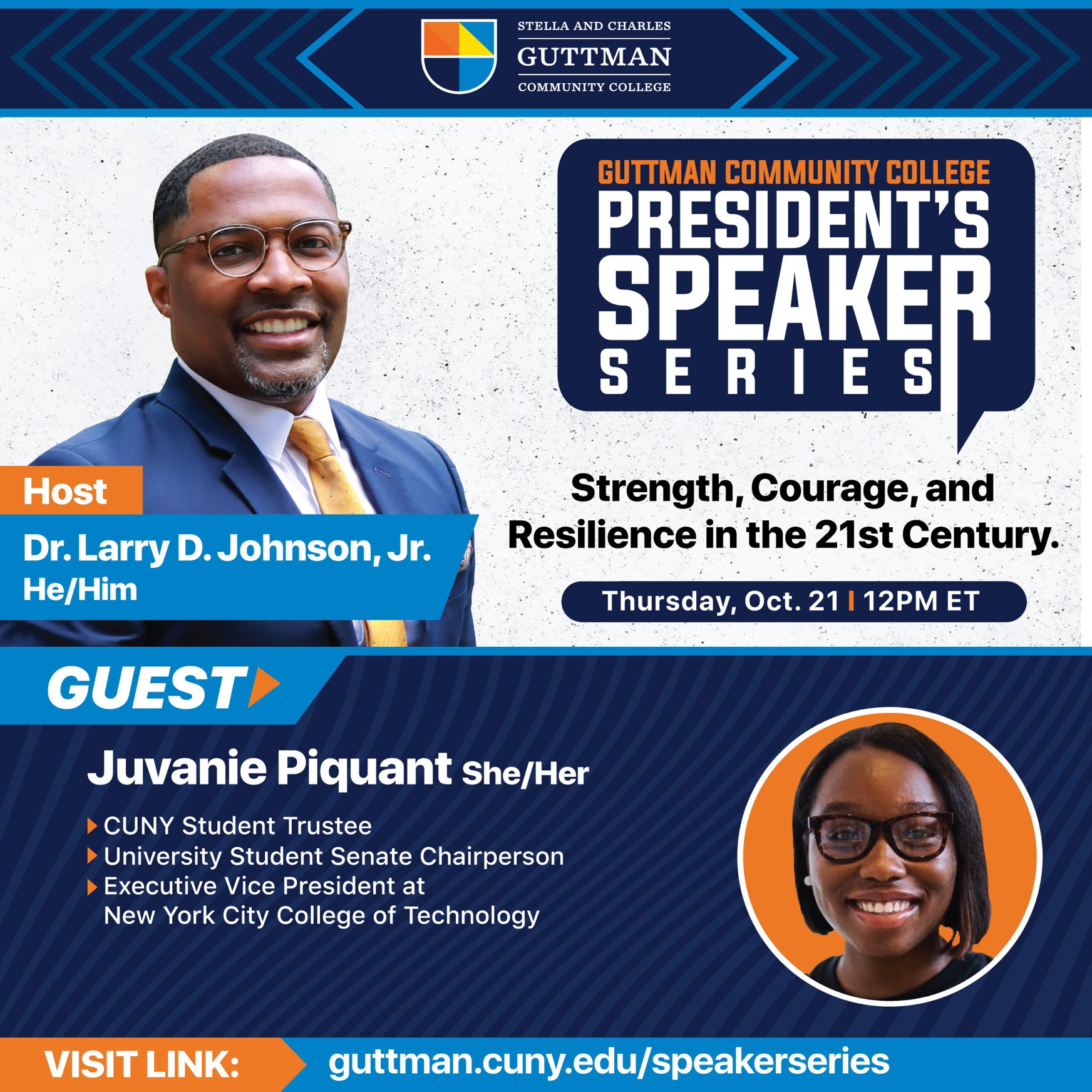 President's Speaker Series - Oct 21 at noon - with guest JUvanie Piquant. Go to guttman.cuny.edu/speakerseries for details and to rsvp