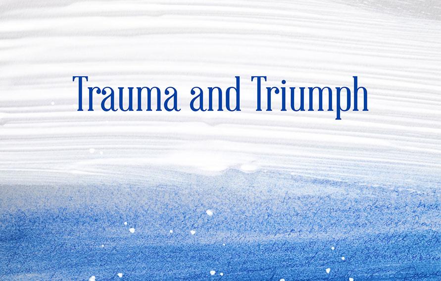 Triumph and Trauma book cover