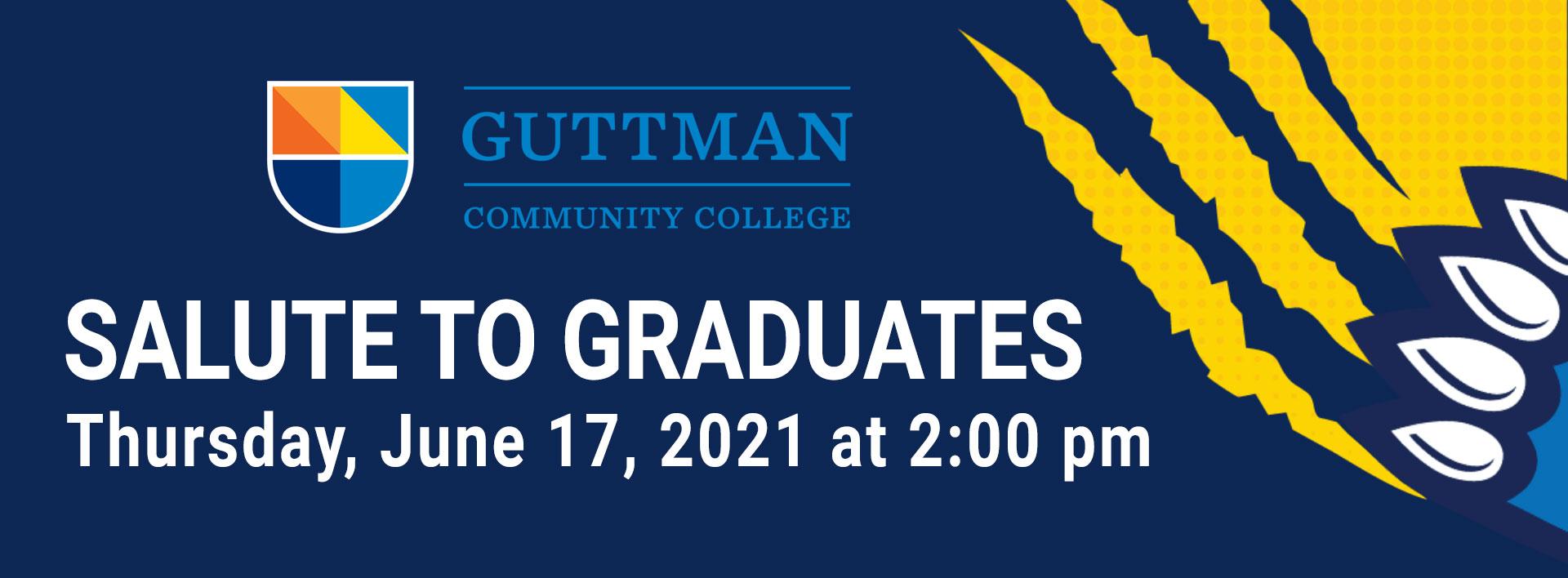 Salute to Graduates, June 17 at 2:00 pm