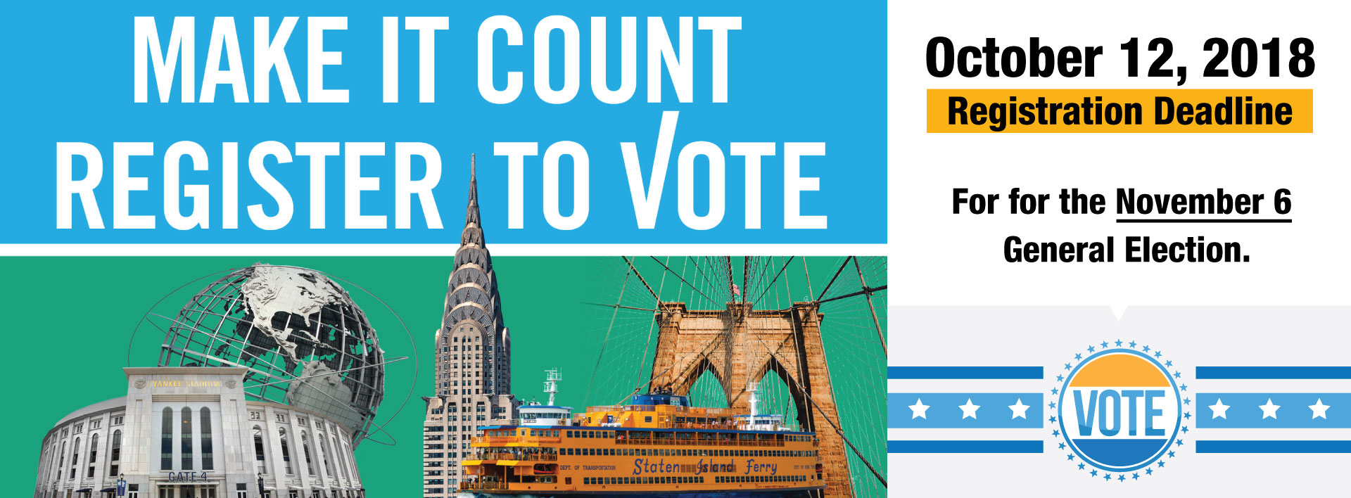 Make It Count, Register to Vote in the General Election by October 12, 2018