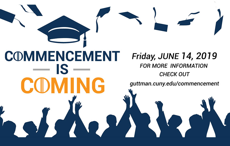 Commencement is coming June 14, 2019