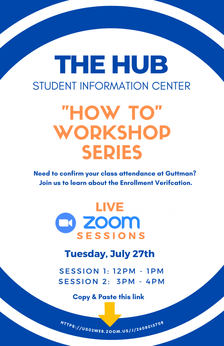 The HUB Workshop Series: Enrollment Verification - July 27, 2021 at 12 pm and 3 pm