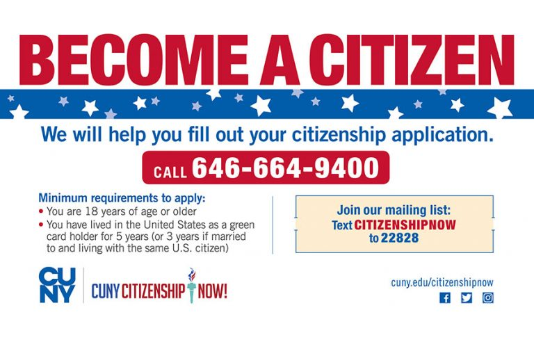 Become a U.S. citizen -- CUNY Citizenship Now will help you fill out your citizenship application. Call 646-664-9400