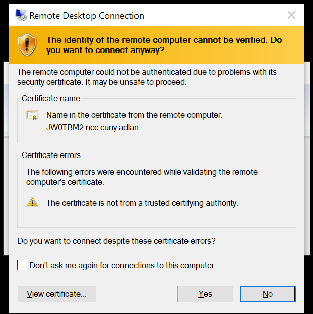 """The identity of the remote computer cannot be verified. Do you want to connect anyway? - Click """"yes"""""""