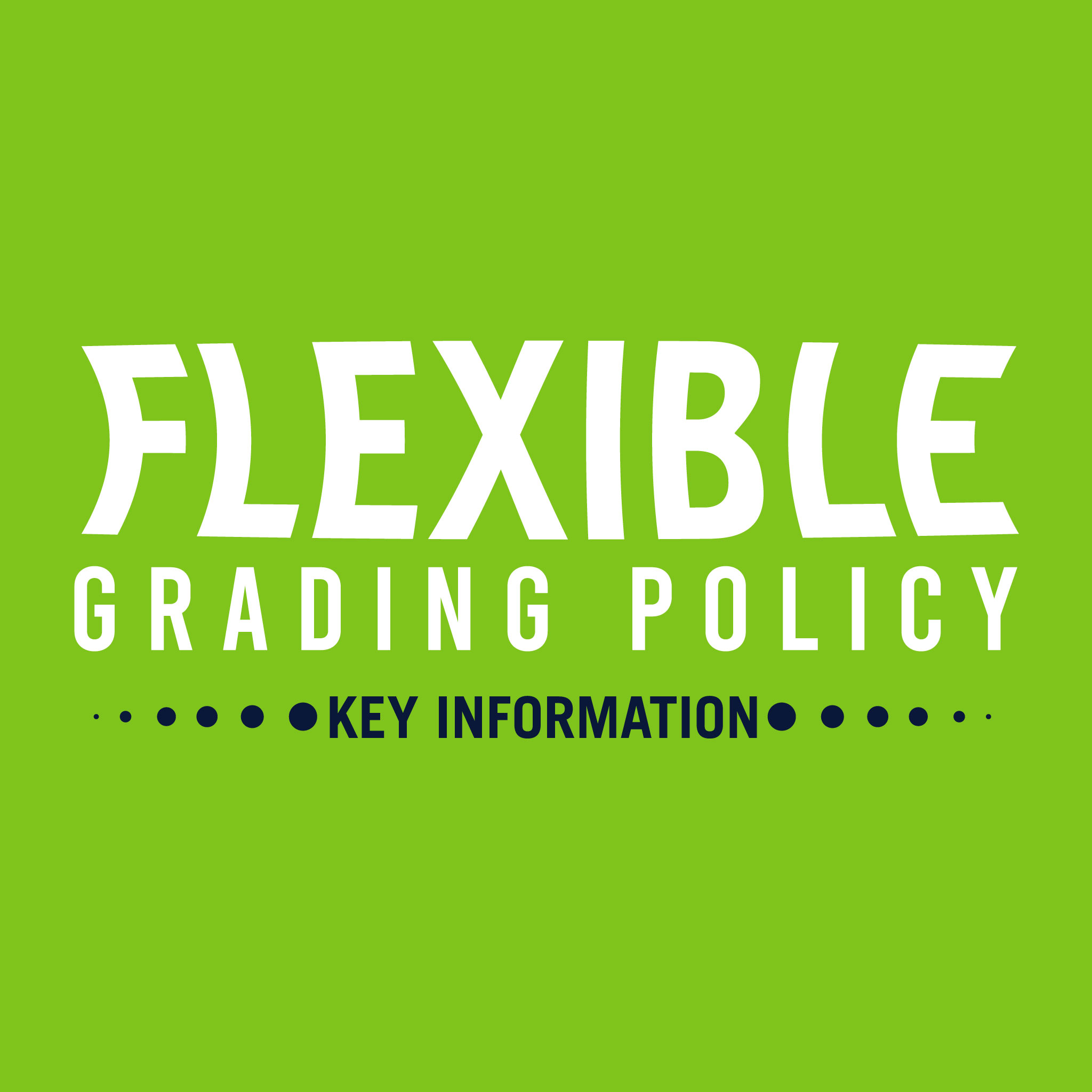 Flex grading poicy key information