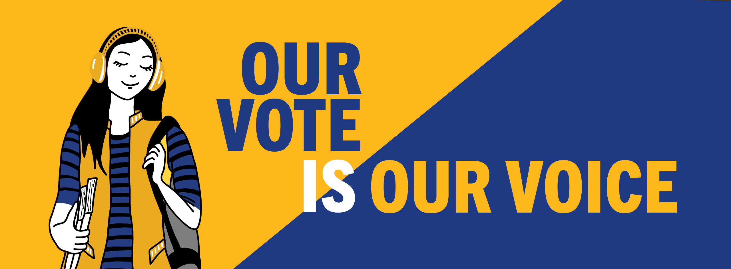 Our vote is our voice