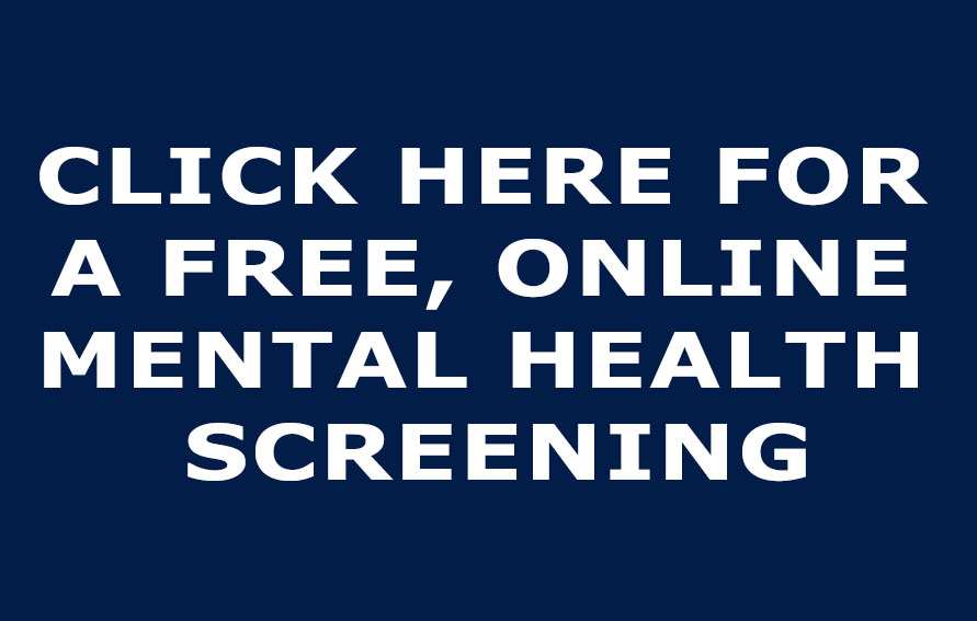 Click here for a free, online mental health screening